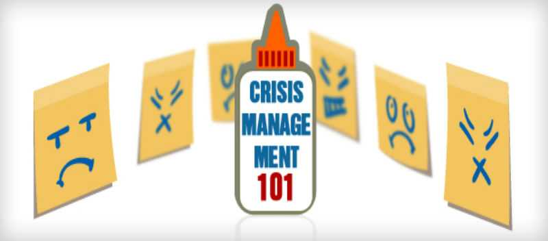 Crisis Management 101 How to Get Out of Sticky Situations when Needed