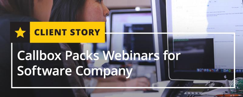 Callbox Packs Webinars for Software Company