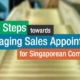 5 Key Steps towards Engaging Sales Appointments for Singaporean Companies