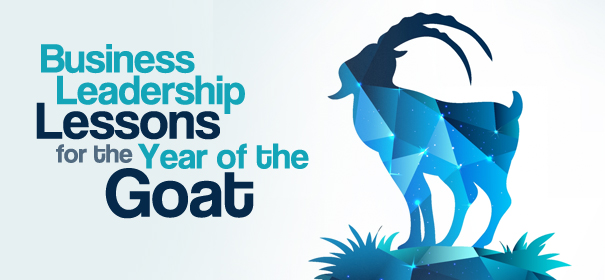 Business Leadership Lessons for the Year of the Goat
