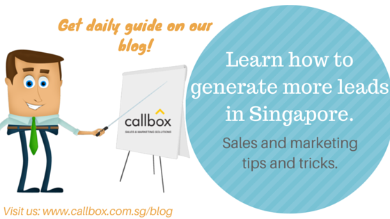 Know more lead generation tips, tricks and ideas. Check out Callbox Singapore Blog!