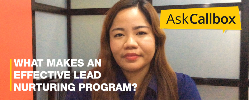 What makes an effective Lead Nurturing Program [VIDEO]