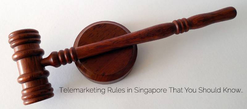 Telemarketing Rules in Singapore That You Should Know