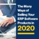 The Many Ways of Selling your ERP Software Products in 2020