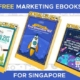 Hot Reads A List of FREE Marketing Ebooks in Singapore