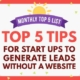 Monthly Top 5 List Startups Tips in Generating Leads without a Website