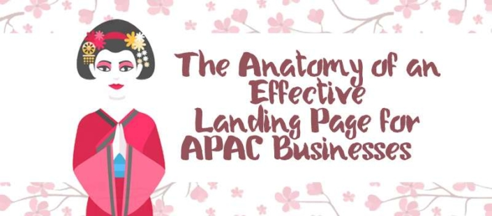 The Anatomy of an Effective Landing Page for APAC Businesses