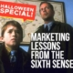 Halloween Special Marketing Lessons from Sixth Sense