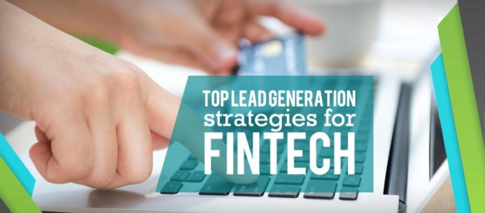 Top Singapore Lead Generation Strategies for Fintech Products and Services
