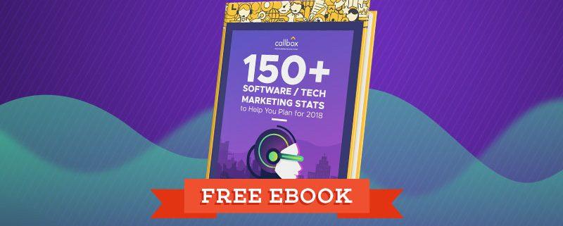 150+ B2B Tech Marketing Stats to Help You Plan for 2018 [Free eBook]