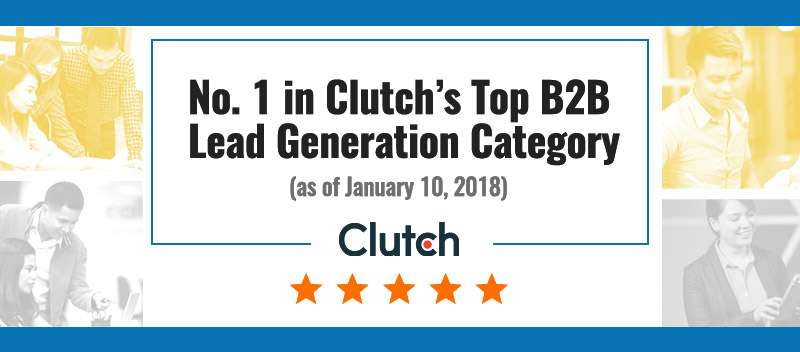 No. 1 in Clutch's Top B2B Lead Generation Category (as of January 10, 2018)