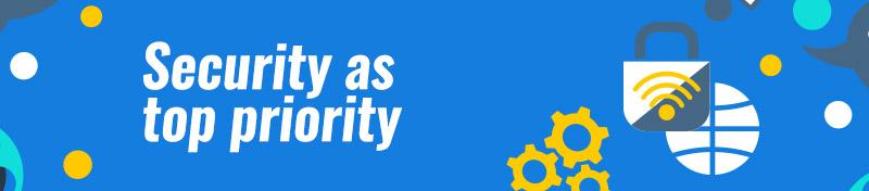 Security as top priority