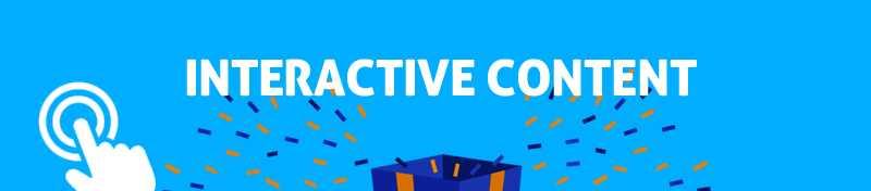 #4 Interactive content