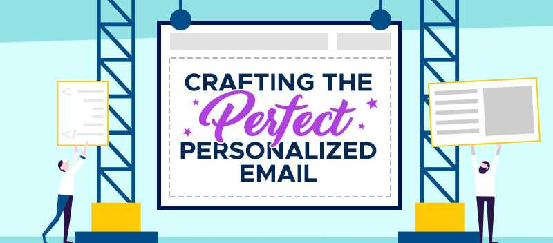 Crafting the Perfect Personalized Email