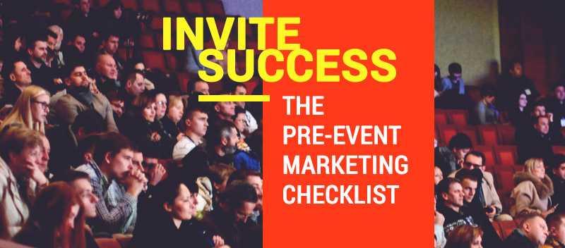 Invite Success The Pre-Event Marketing Checklist
