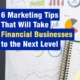 6 Marketing Tips That Will Take Financial Businesses to the Next Level