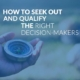 How to Seek Out and Qualify the Right Decision Makers