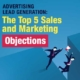 Advertising Lead Generation The Top 5 Sales and Marketing Objections