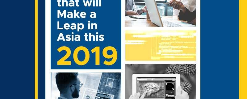 Industries That Will Make a Leap in Asia this 2019