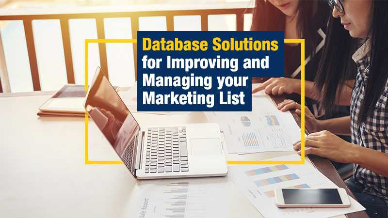 Database Solutions for Improving and Managing your Marketing List