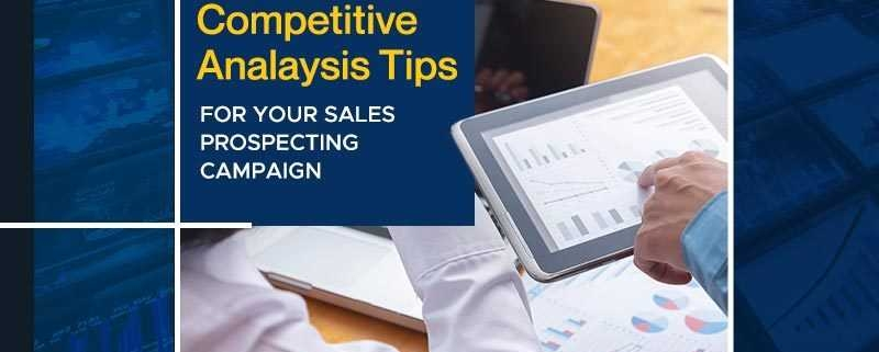 Actionable Competitive Analysis Tips for your Sales Prospecting Campaign