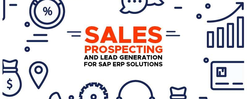 Sales Prospecting and Lead Generation for SAP ERP Solutions