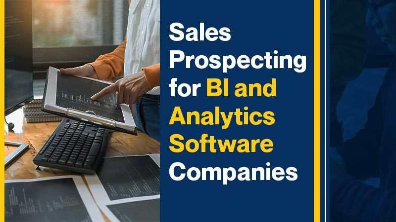 Sales Prospecting for BI and Analytics Software Companies