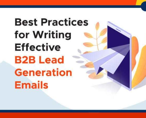 Best Practices for Writing Effective B2B Lead Generation Emails