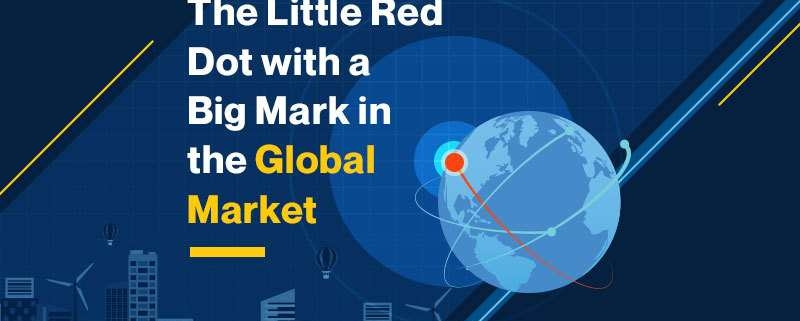 The Little Red Dot With A Big Mark In The Global Market