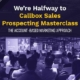 We're Halfway to Callbox Sales Prospecting Masterclass (The Account-Based Marketing Approach)