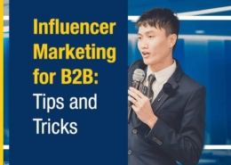 Influencer Marketing for B2B Tips and Tricks