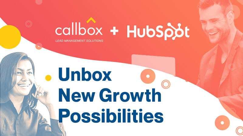 Callbox + HubSpot Unbox New Growth Possibilities