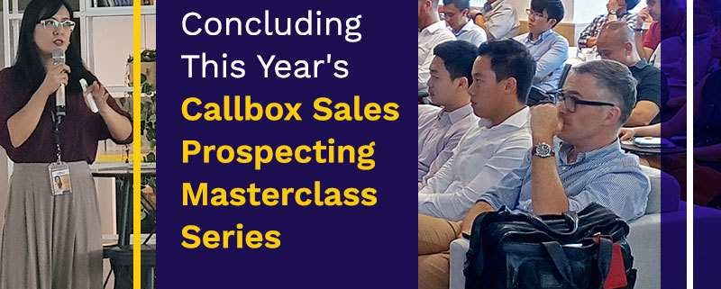 Concluding This Year's Callbox Sales Prospecting Masterclass Series