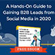 A Hands-on Guide to B2B Social Selling on LinkedIn, Facebook and Twitter in 2020 [EBOOK] (Blog Thumbnail)