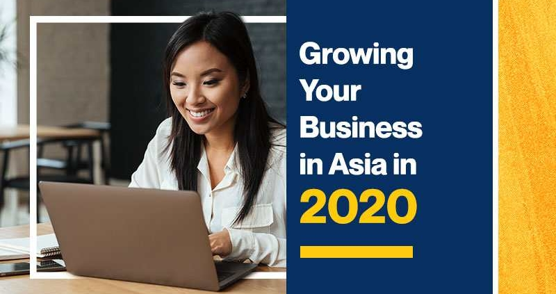 Growing your Business in Asia in 2020