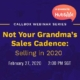 Not Your Grandma's Sales Cadence Selling in 2020 - The Kickoff