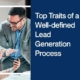 Top Traits of a Well-defined Lead Generation Process