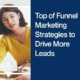 Top of the Funnel Marketing Strategies to Drive More Leads