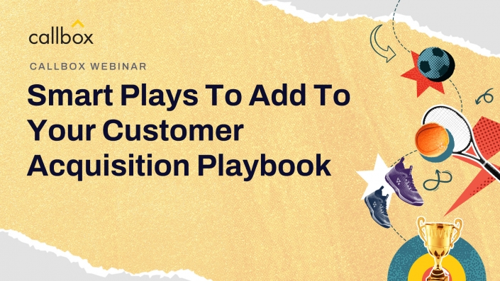 Smart Plays To Add To Your Customer Acquisition Playbook