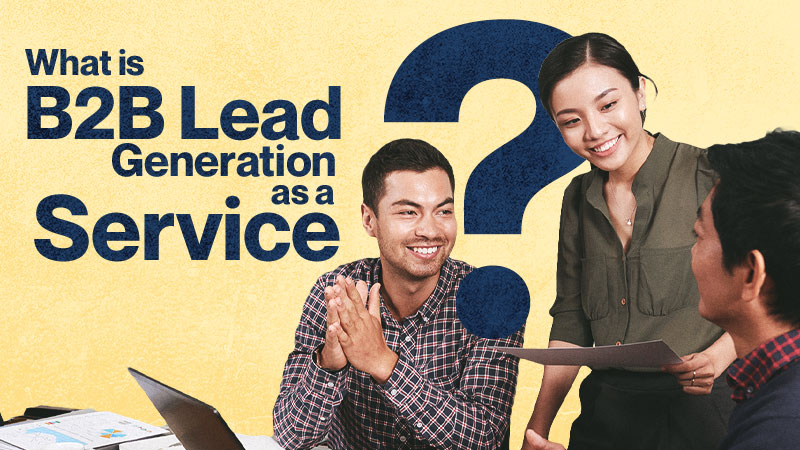 What-Is-B2B-Lead-Generation-as-a-Service