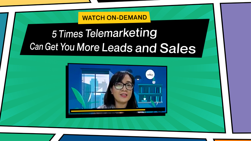 Watch On-Demand: 5 Times Telemarketing Can Get Your More Leads and Sales