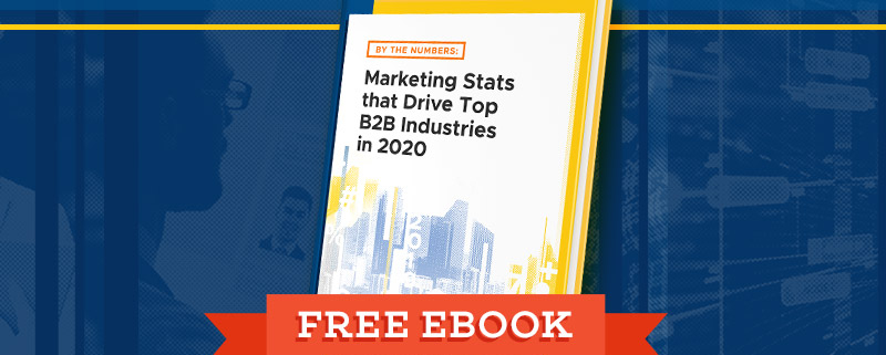 By-The-Numbers-Marketing-Stats-that-Drive-Top-B2B-Industries