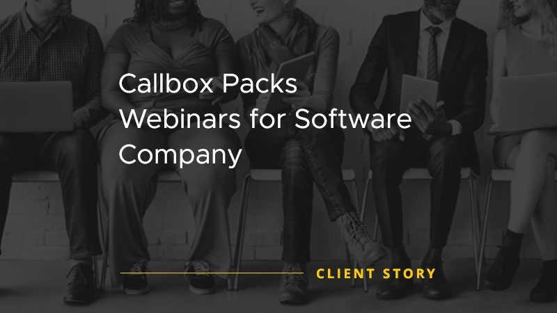 Callbox Packs Webinars for Software Company [CASE STUDY]
