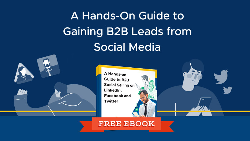 Featured - A Hands-On Guide to Gaining B2B Leads from Social Media